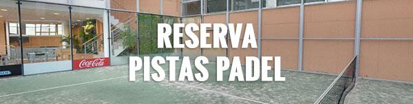Reserva Pistas Padel