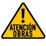 ATENCIÓN: OBRAS